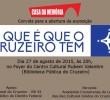 """Exposição """"O Que é que o Cruzeiro tem"""""""